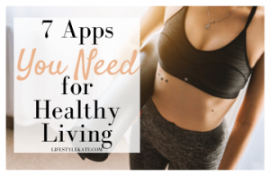 apps you need for healthy living