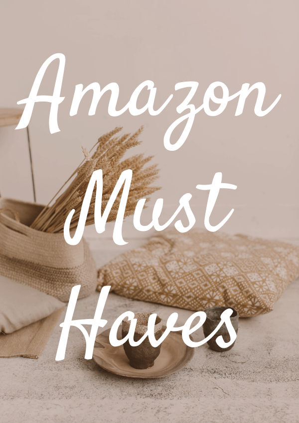 Amazon Must Haves You Didn't Know You Needed