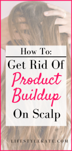 how to get rid of product buildup