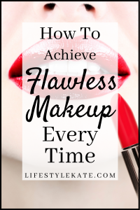 how to achieve flawless makeup every time